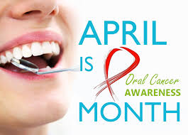 oral cancer awareness month 2017